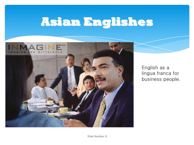 Globalization And World Englishes Powerpoint 9